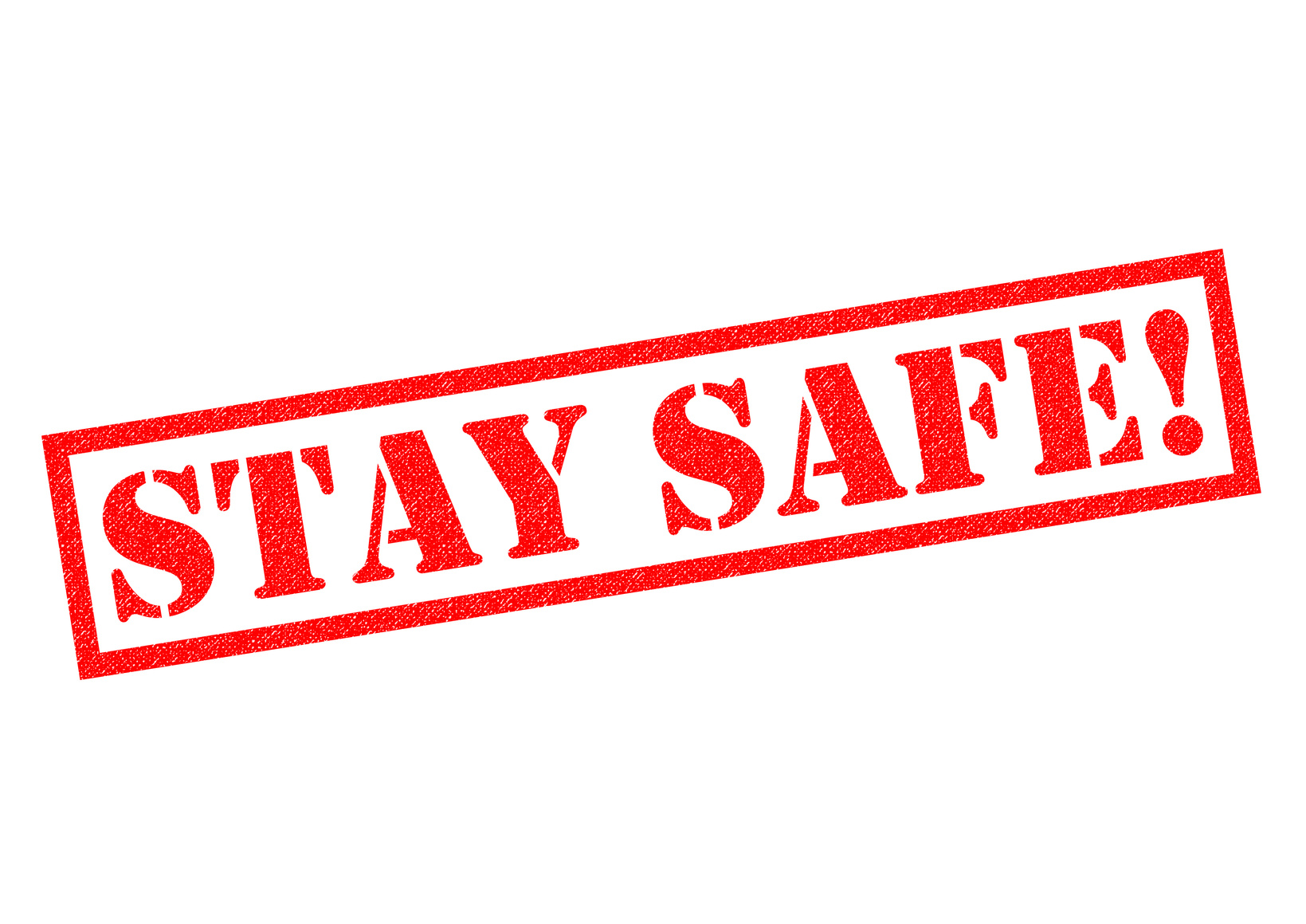 A red stamp saying stay safe